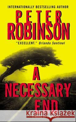 A Necessary End Peter Robinson 9780380719464 Avon Books