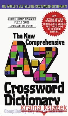 New Comprehensive A-Z Crossword Dictionary Edy Garcia Schaffer 9780380724253