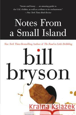 Notes from a Small Island Bill Bryson 9780380727506 Harper Perennial