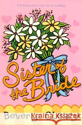 Sister of the Bride Beverly Cleary Joe Krush Beth Krush 9780380728077