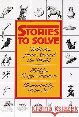 Stories to Solve: Folktales from Around the World Peter Sis George Shannon 9780380732609