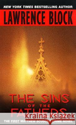 The Sins of the Fathers Lawrence Block 9780380763634