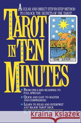 Tarot in Ten Minutes R. T. Kaser Richard T. Kaser 9780380766895