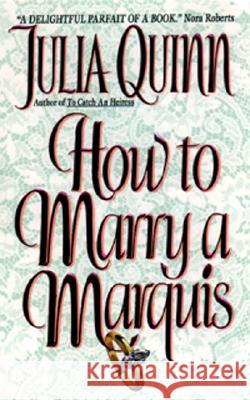 How to Marry a Marquis Julia Quinn 9780380800810