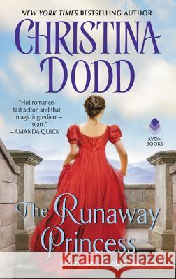 The Runaway Princess: Princesses, Book 1 Christina Dodd 9780380802920
