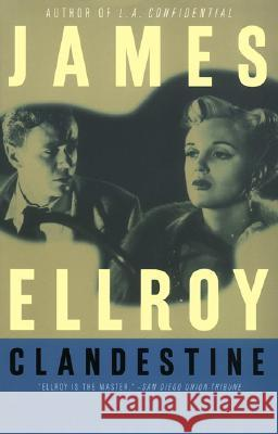 Clandestine James Ellroy 9780380805297