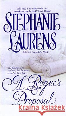 A Rogue's Proposal Stephanie Laurens 9780380805693