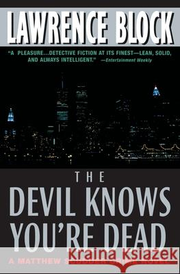 The Devil Knows You're Dead Lawrence Block 9780380807598