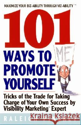 101 Ways to Promote Yourself Raleigh Pinskey 9780380810543