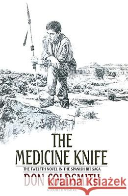 The Medicine Knife Don Coldsmith 9780385235211