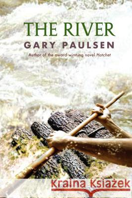 The River Gary Paulsen 9780385303880