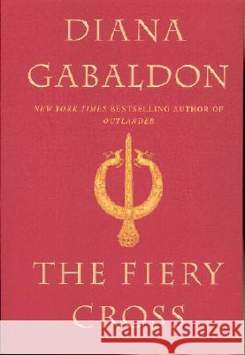 The Fiery Cross Diana Gabaldon 9780385315272