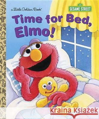 Time for Bed, Elmo! Sarah Albee Maggie Swanson 9780385371384