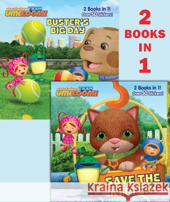 Save the Kitten!/Buster's Big Day Random House                             Bob Ostrom 9780385375207
