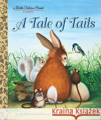 A Tale of Tails Elizabeth MacPherson Garth Williams 9780385378635