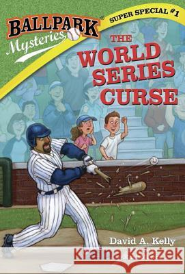 The World Series Curse David A. Kelly Mark Meyers 9780385378840