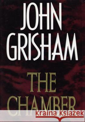 The Chamber John Grisham 9780385424721