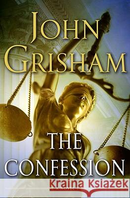 The Confession John Grisham 9780385528047