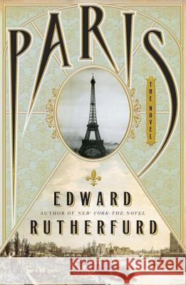 Paris Edward Rutherfurd 9780385535304