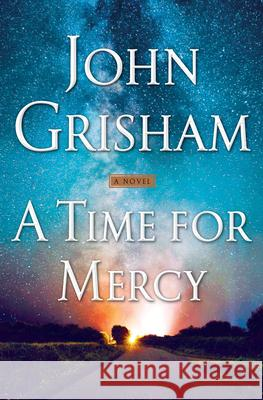 A Time for Mercy John Grisham 9780385545969