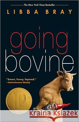 Going Bovine Libba Bray 9780385733984 Delacorte Press Books for Young Readers