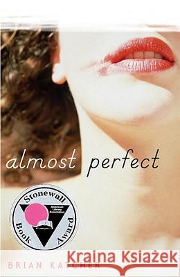 Almost Perfect Brian Katcher 9780385736657