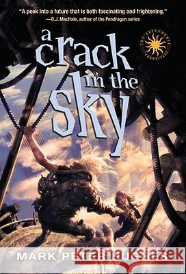 A Crack in the Sky Mark Peter Hughes 9780385737098