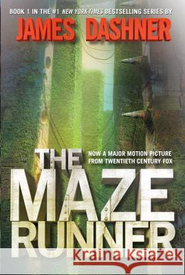 The Maze Runner (Maze Runner, Book One): Book One James Dashner 9780385737944