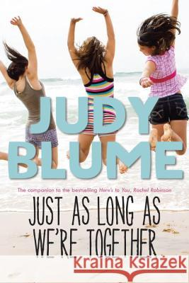 Just as Long as We're Together Judy Blume 9780385739887