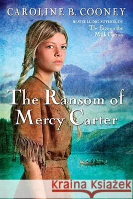 The Ransom of Mercy Carter  9780385740463