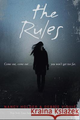 The Rules Nancy Holder Debbie Viguie 9780385741019 Ember