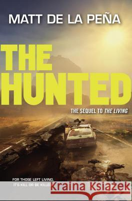 The Hunted Matt D 9780385741224 Delacorte Press