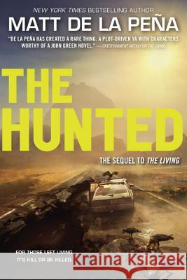 The Hunted Matt D 9780385741231 Ember
