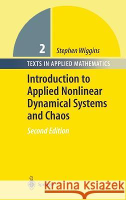 Introduction to Applied Nonlinear Dynamical Systems and Chaos Stephen Wiggins A. Heck Stephen Wiggens 9780387001777