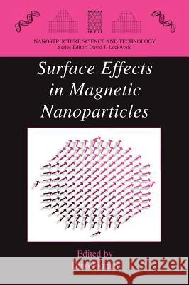 Surface Effects in Magnetic Nanoparticles Dino Fiorani 9780387232799