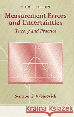 Measurement Errors and Uncertainties: Theory and Practice Semyon G. Rabinovich 9780387253589