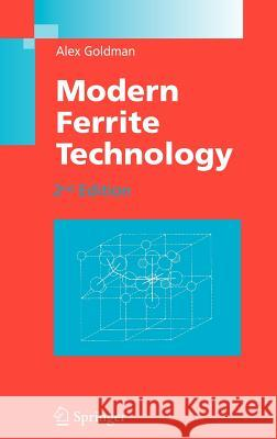 Modern Ferrite Technology Alex Goldman 9780387281513