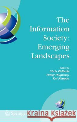 The Information Society: Emerging Landscapes: Ifip International Conference on Landscapes of Ict and Social Accountability, Turku, Finland, June 27-29 C. Zielinski Chris Zielinski Penny Duquenoy 9780387305271