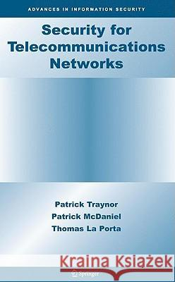 Security for Telecommunications Networks Patrick McDaniel Thomas L 9780387724416