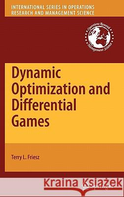 Dynamic Optimization and Differential Games  9780387727776