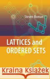 Lattices and Ordered Sets Steven Roman 9780387789002 Springer
