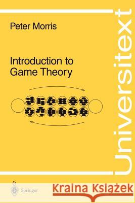 Introduction to Game Theory Peter Morris 9780387942841