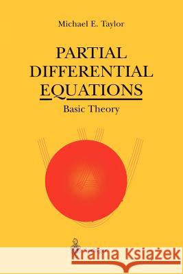Partial Differential Equations: Basic Theory Michael Taylor M. E. Taylor 9780387946542