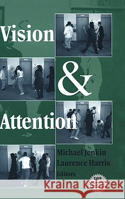 Vision and Attention Laurence R. Harris Michael R. M. Jenkin 9780387950587
