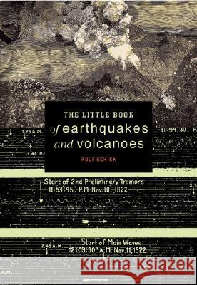 The Little Book of Earthquakes and Volcanoes Rolf Schick 9780387952871