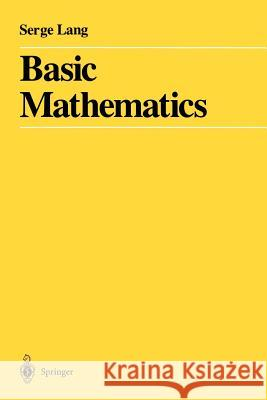 Basic Mathematics Serge Lang 9780387967875