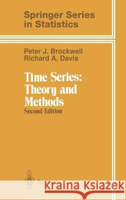 Time Series: Theory and Methods P. J. Brockwell Stephen E. Fienberg Peter J. Brockwell 9780387974293
