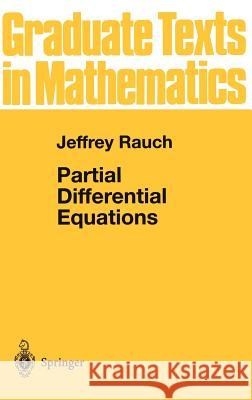 Partial Differential Equations Jeffrey Rauch 9780387974729