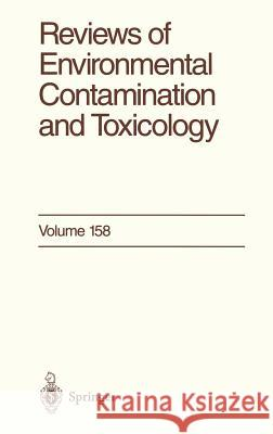 Reviews of Environmental Contamination and Toxicology: Continuation of Residue Reviews G. W. Ware 9780387985770