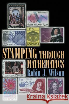 Stamping Through Mathematics Robin J. Wilson 9780387989495